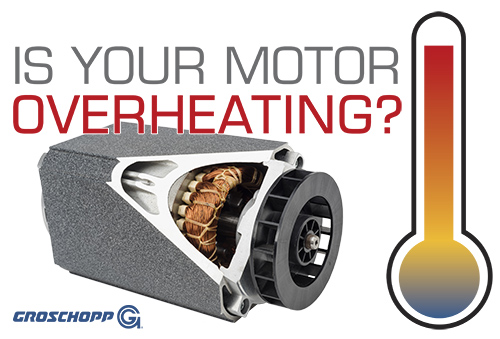 6 Reasons Your Motor is Overheating – Blog | Groschopp